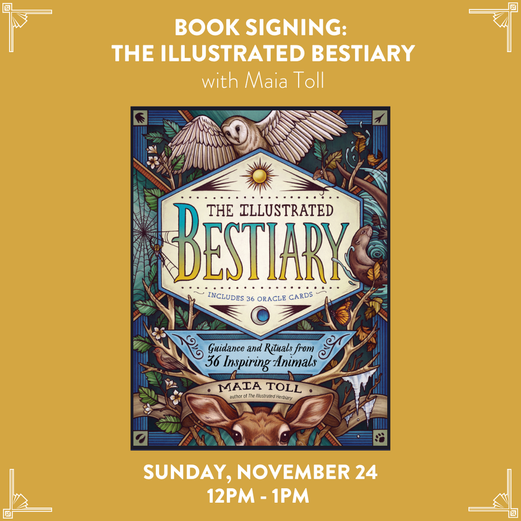 Book Signing: The Illustrated Bestiary with Maia Toll | November 24