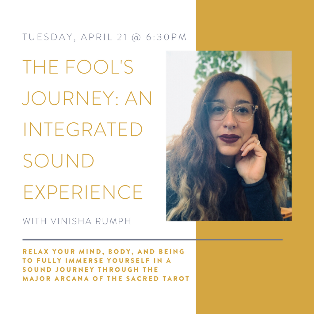 The Fool's Journey: An Integrated Sound Experience | April 21