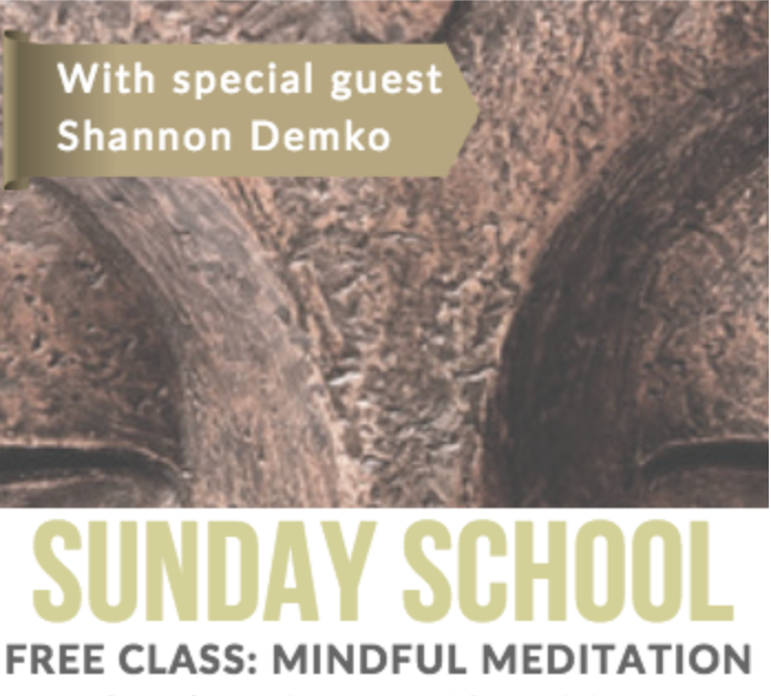 Sunday School: Mindfulness Meditation with Shannon Demko