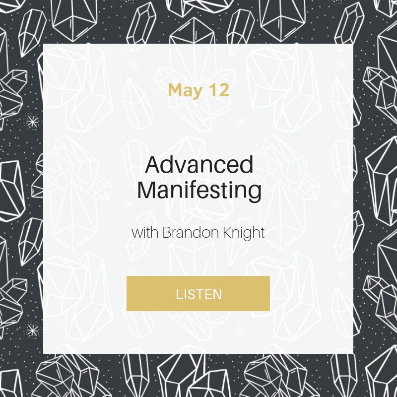 Sunday School: Advanced Manifesting