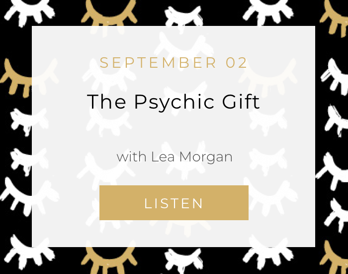 Sunday School: The Psychic Gift with Lea Morgan