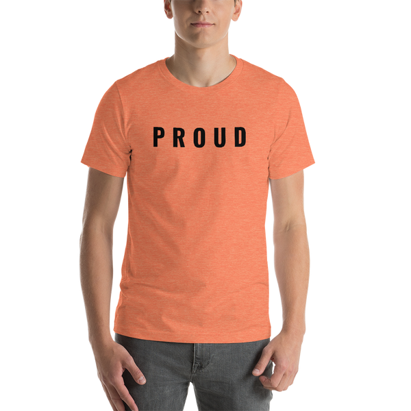 PROUD Short-Sleeve Unisex T-Shirt