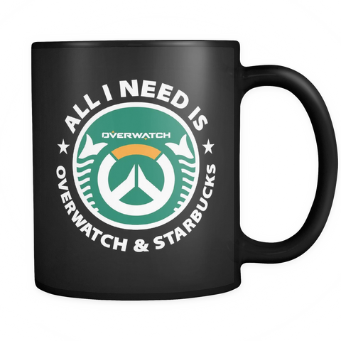 I Need Overwatch And Starbucks Mug