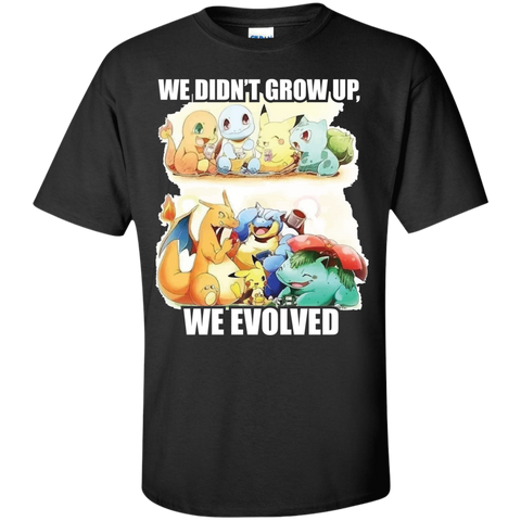 We Evolved.