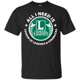 I Need Is League Of Legends And Starbucks Shirt