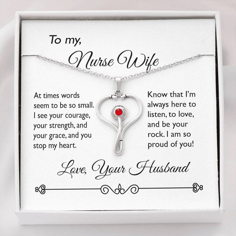 You Stop My Heart ~ Stethoscope Necklace To My Wife
