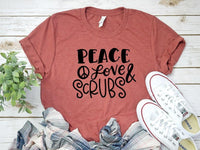 Peace Love Scrub Nurse Tee Shirt | Adult Bella Canvas