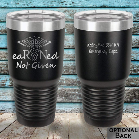 MacAttackGear Drinkware 30 Ounce Vacuum Tumbler - Black eaRNed not given 30 ounce Laser engraved tumbler
