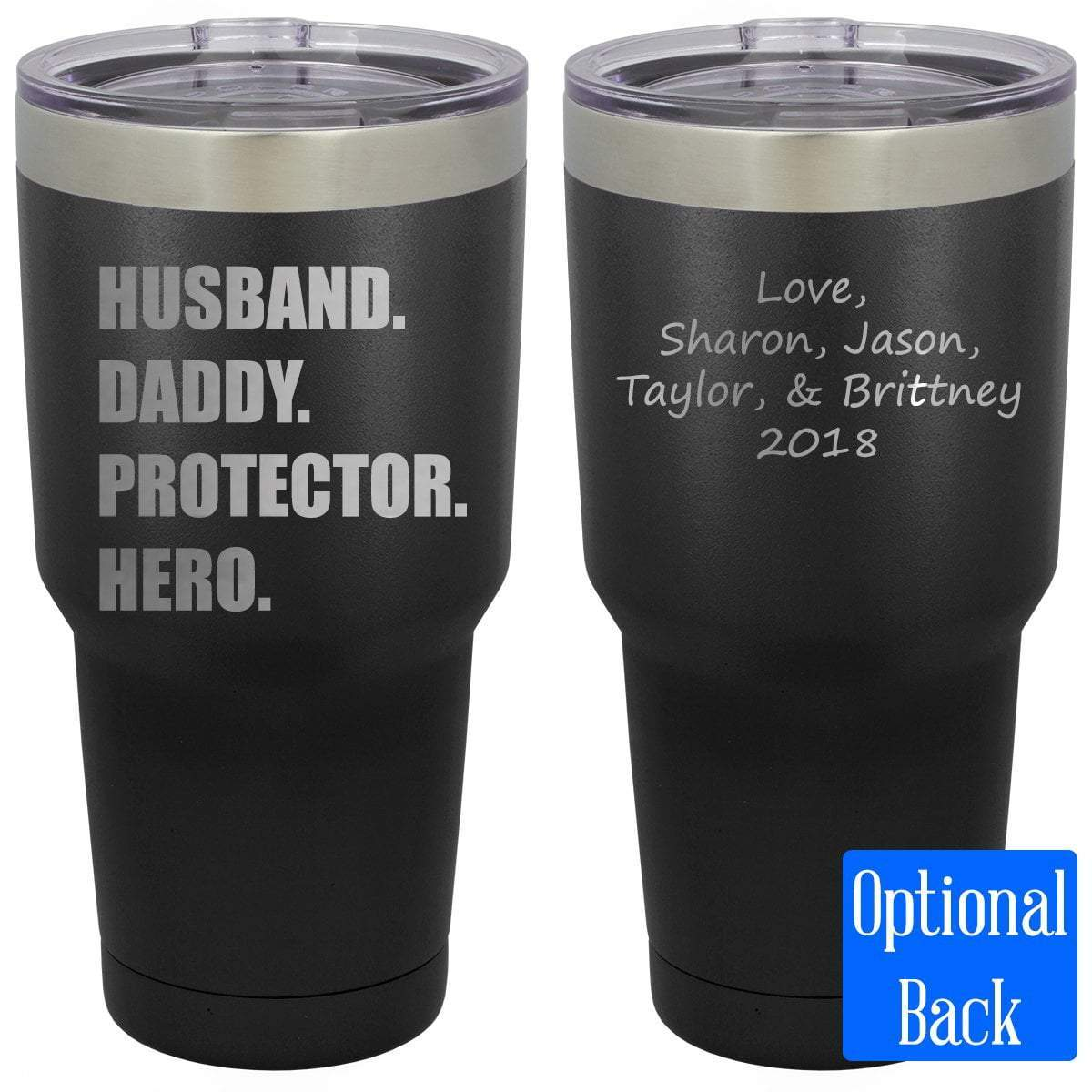 MacAttackGear Drinkware 30 oz Tumbler / Black Husband Daddy Protector Hero Engraved Tumbler