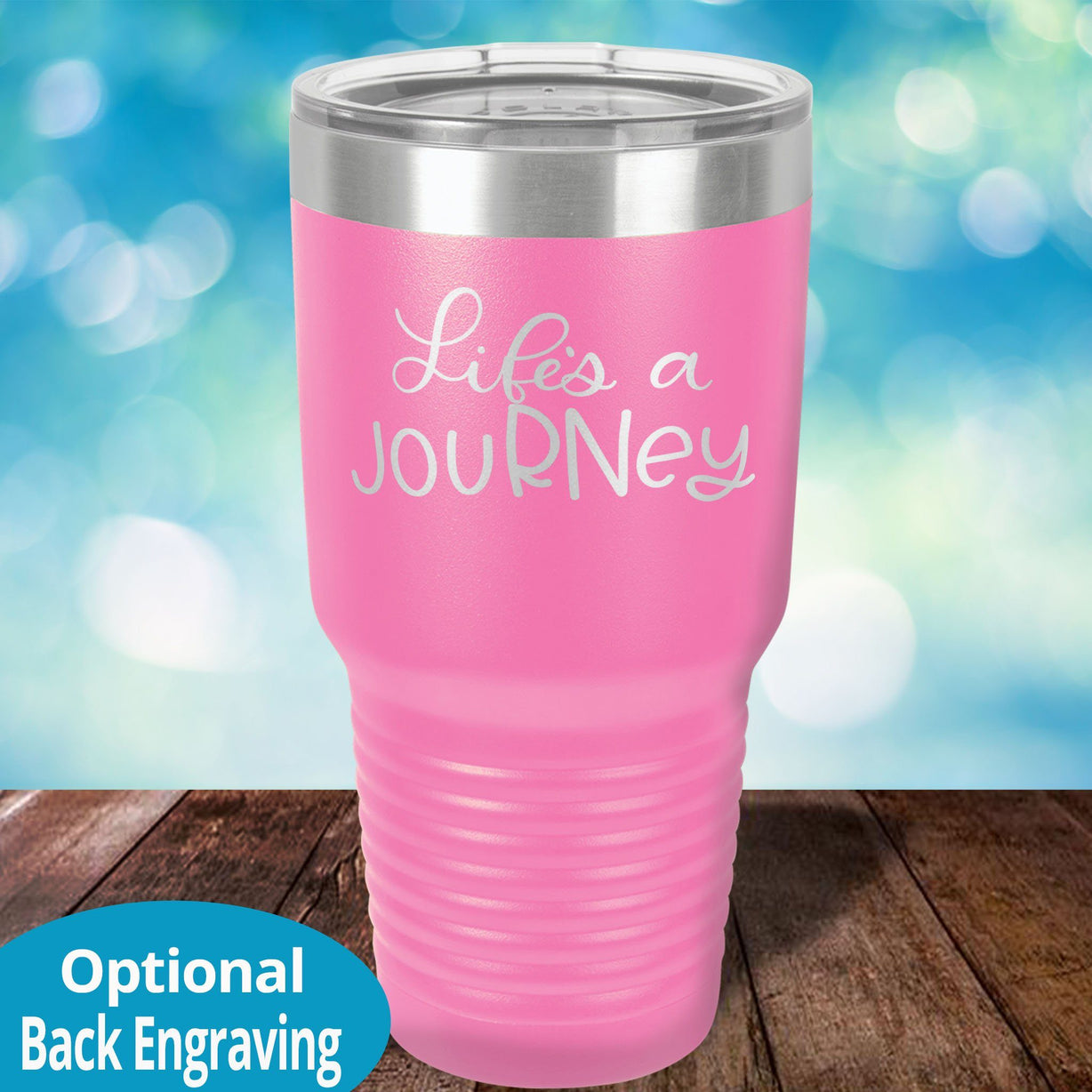 Life is a jouRNey Laser Etched Custom Tumbler