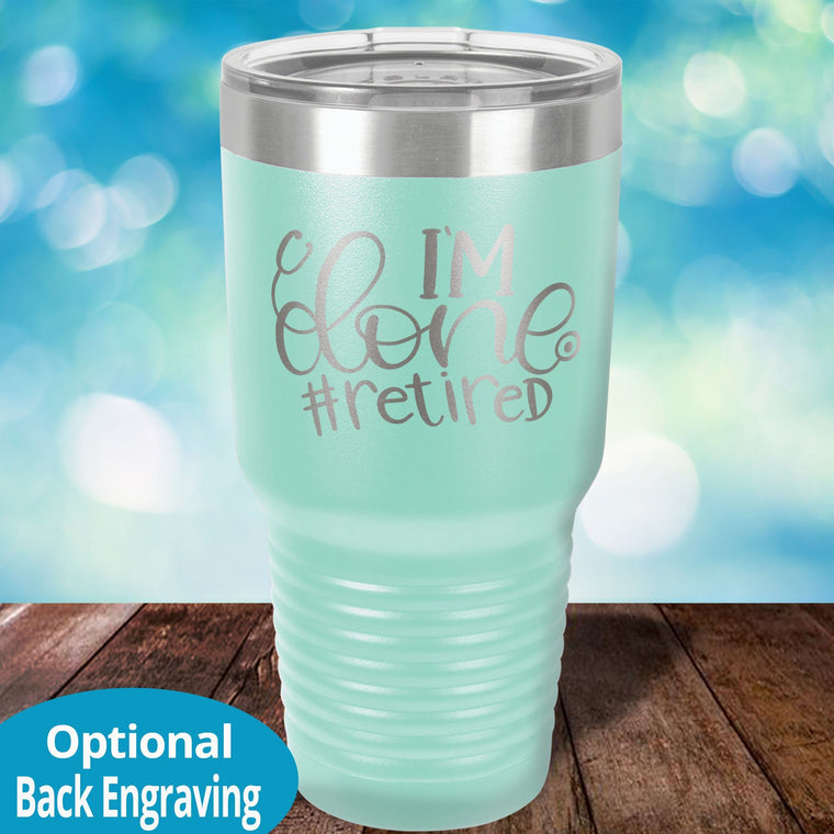 Nurse Retired Laser Etched Tumbler