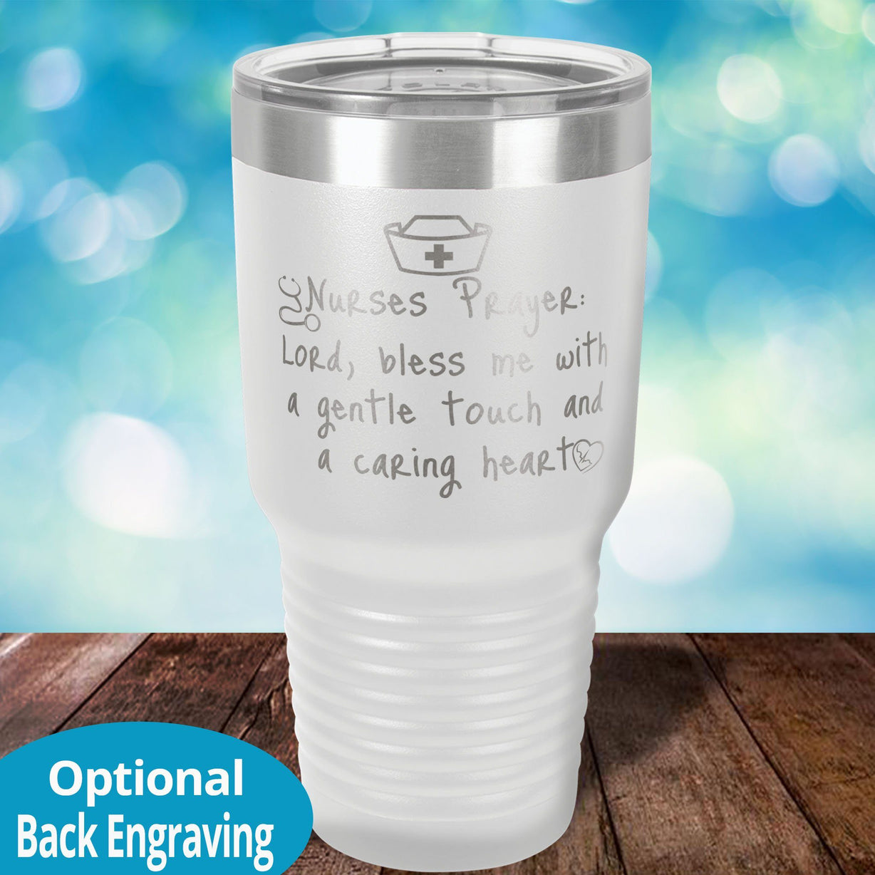 Personalized Laser Etched Tumbler |   Nurse Prayer