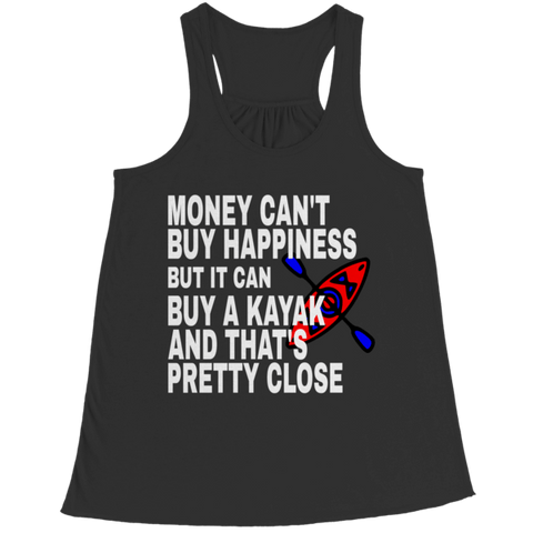 """Money Can't Buy Happiness, But It Can Buy A Kayak; And That's Pretty Close"" Bella Flowy Black Racerback Tank Top"