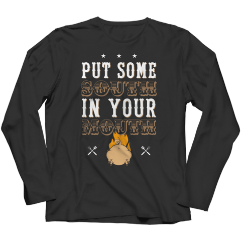 """Put Some South In Your Mouth"" Long-Sleeved Black T Shirt"