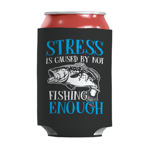 """Stress Is Caused By Not Fishing Enough"" 12 Oz Soda/Adult Beverage Can & Stumpy Bottle Insulator/Sleeve/Wrap In Black"