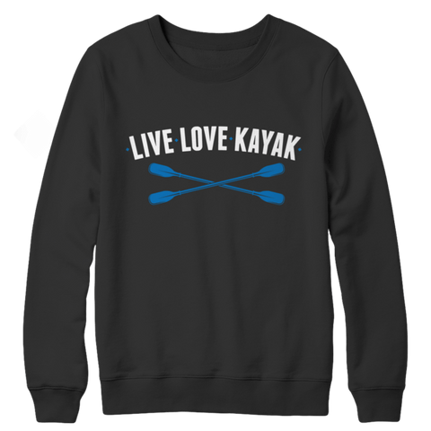 """Live, Love, Kayak"" Black Crewneck Sweatshirt"