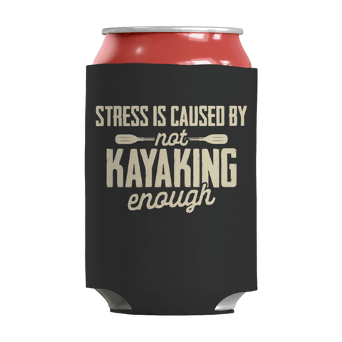 """Stress Is Caused By Not Kayaking Enough"" 12 Oz Soda/Adult Beverage Can & Stumpy Bottle Insulator/Sleeve/Wrap In Black"