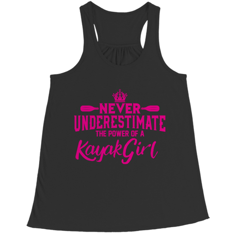 """Never Underestimate The Power Of A Kayak Girl"" Bella Flowy Black Racerback Tank Top"
