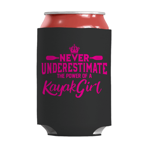 """Never Underestimate The Power Of A Kayak Girl"" 12 Oz Soda/Adult Beverage Can & Stumpy Bottle Insulator/Sleeve/Wrap In Black"