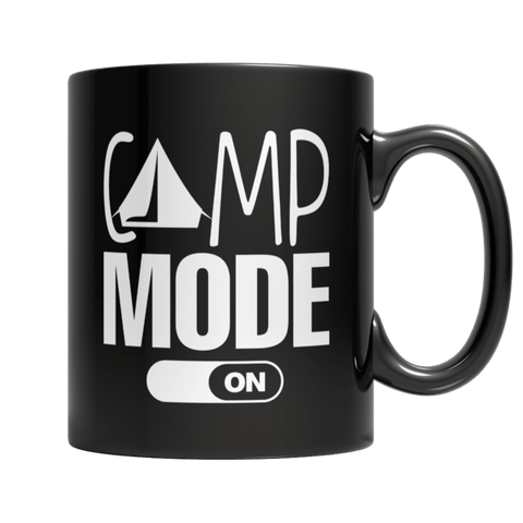 """Camp Mode On"" 11 Oz Black Coffee Mug"
