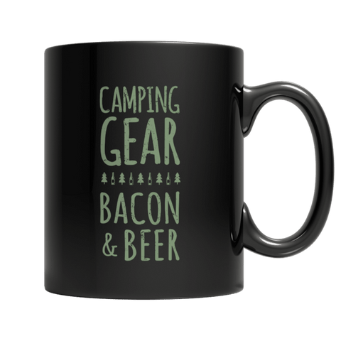 """Camping Gear, Bacon & Beer"" 11 Oz Black Coffee Mug"