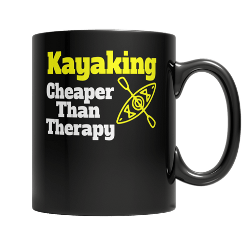 """Kayaking: Cheaper Than Therapy"" 11 Oz Black Coffee Mug"