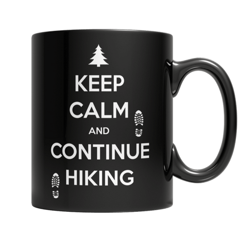 """Keep Calm And Continue Hiking"" 11 Oz Black Coffee Mug"