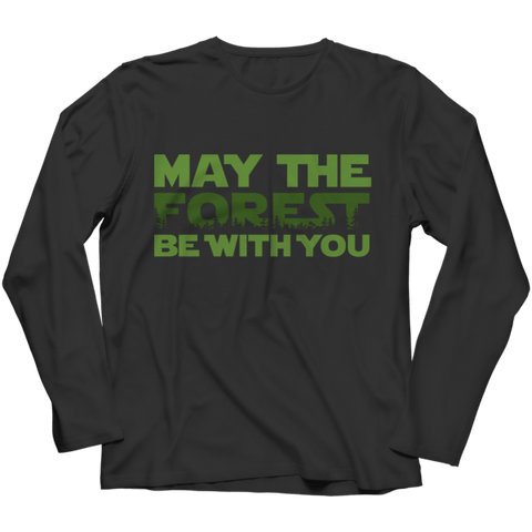 """May The Forest Be With You"" Long-Sleeved Black T Shirt"