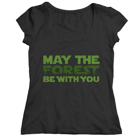 """May The Forest Be With You"" Ladies' Classic Black Shirt"