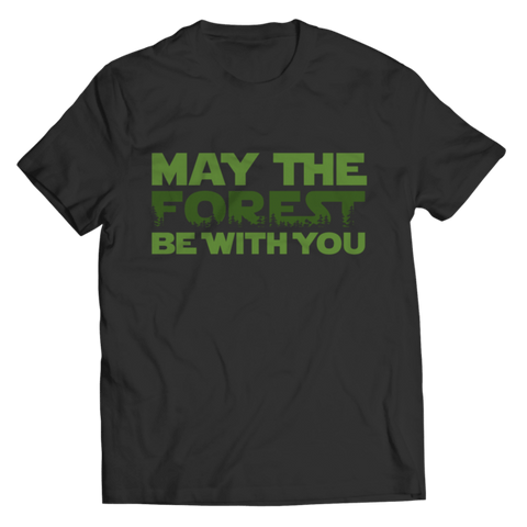 """May The Forest Be With You"" Unisex Black T Shirt"