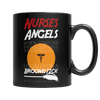 """Nurses Are Angels..."", 11 Oz, Black Coffee Mug For Halloween"