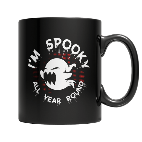 """I'm Spooky All Year Round"", 11 Oz, Black Coffee Mug"