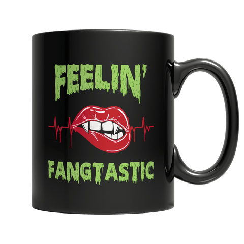 """Feelin' Fangtastic"", 11 Oz, Black Coffee Mug"