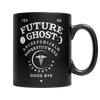 """Future Ghost"", 11 Oz, Black Coffee Mug For Halloween"