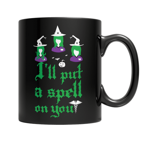 """I'll Put A Spell On You"", 11 Oz, Black, Nurse Coffee Mug For Halloween"