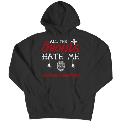 """All The Ghouls Hate Me Because I Save Lives"", Black, Police Hoodie For Halloween"
