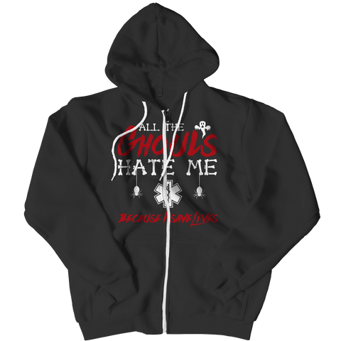 """All The Ghouls Hate Me Because I Save Lives"", Black, EMT Zipper Hoodie For Halloween"