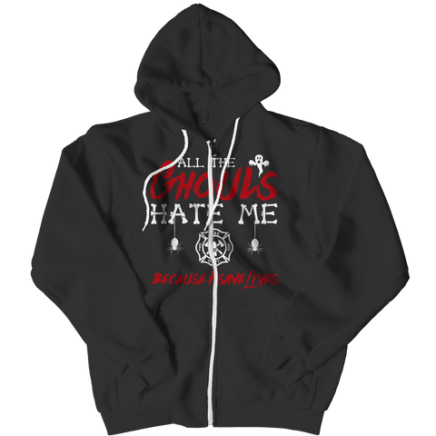 """All The Ghouls Hate Me Because I Save Lives"", Black, Fire Fighter Zipper Hoodie For Halloween"