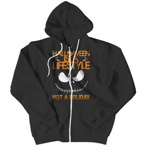 """Halloween Is A Lifestyle, Not A Holiday"", Black Zipper Hoodie"