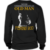 """Never Underestimate An Old Man With A Fishing Rod"" Long-Sleeved Black T Shirt"