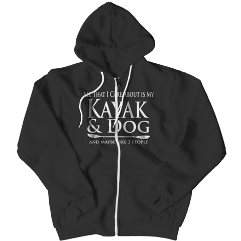 """All That I Care About Is My Kayak & Dog And Maybe, Like, 3 People"" Black Zipper Hoodie"