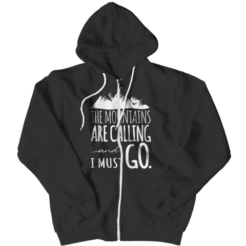 """The Mountains Are Calling And I Must Go"" Black Zipper Hoodie, Version 1"