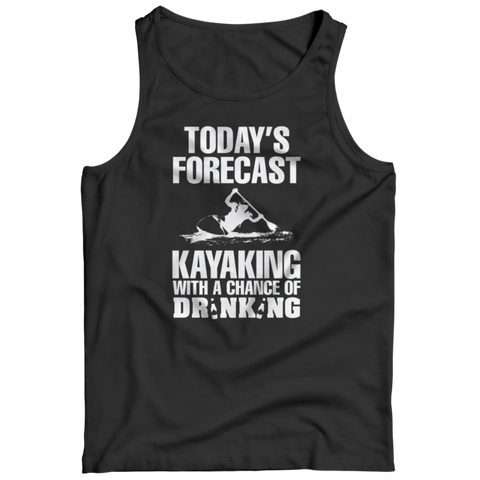 """Today's Forecast: Kayaking, With A Chance Of Drinking"" Black Tank Top"