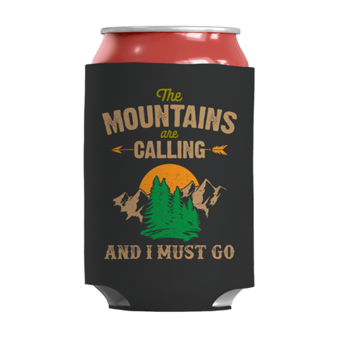 """The Mountains Are Calling And I Must Go"" 12 Oz Adult Beverage And Soda Can Black Wrap"
