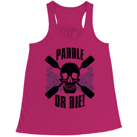 """Paddle Or Die"" Bella Flowy Pink Racerback Tank Top"