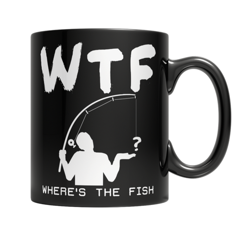 """WTF? Where's The Fish?"" 11 Oz Black Coffee Mug"