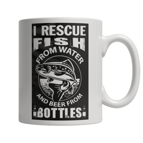 """I Rescue Fish From Water And Beer From Bottles"" 11 Oz White Coffee Mug"