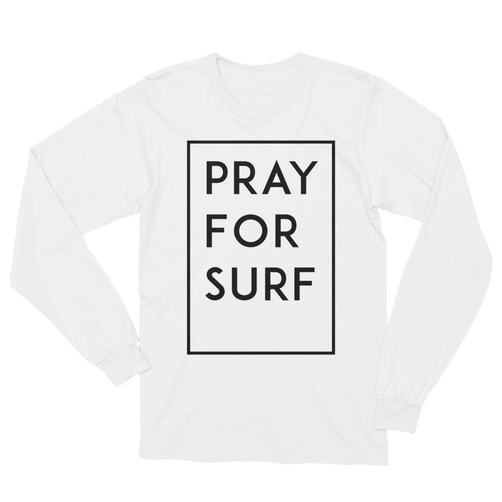 Pray For Surf Long Sleeve