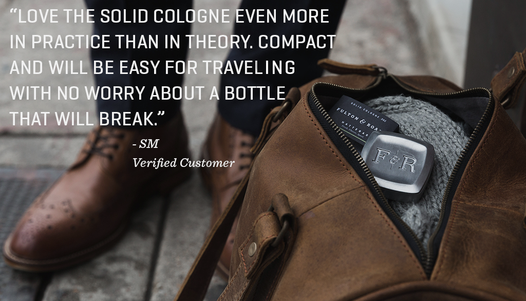 "Solid Cologne on duffel bag with quote: ""Love the solid cologne more in practice than in theory. Compact and will be easy for traveling with no worry of a bottle that will break."""