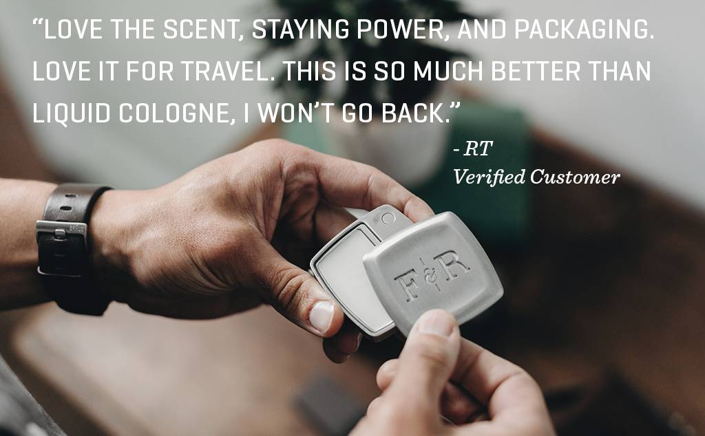 "Picture of hands holding solid cologne with the quote: ""Love the scent, staying power, and packaging. Love it for travel. This is so much better than liquid cologne, I won't go back."""